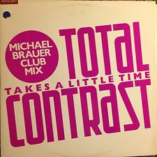 TOTAL CONTRAST • Takes A LITTLE Time • Vinile 12 Mix • 1985 LONDON