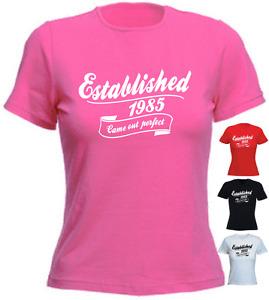 Established 2 30th Birthday 1985 1986 LADIES New Funny T-shirt Present Gift