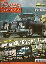RETRO PASSION 212 JAGUAR XK150 PORSCHE 911 RSR 3.0 ROSENGART ARIETTE PEUGEOT 203
