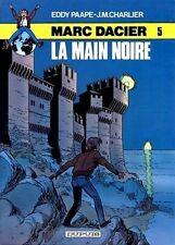 EDDY PAAPE + DESSIN ORIGINAL + J.M. CHARLIER MARC DACIER N° 5 : LA MAIN NOIRE