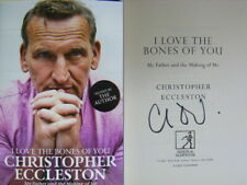Signed Book I Love The Bones of You by Christopher Eccleston Hbk 1st Ed Dr Who