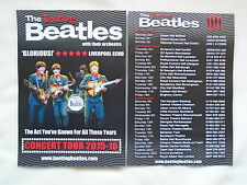BEATLES/The Bootleg Beatles Live in Concert 2015/16 UK Tour Promo flyers x 2