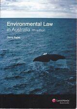 ENVIRONMENTAL LAW IN AUSTRALIA - 7th edition - Gerry Bates - LexisNexis