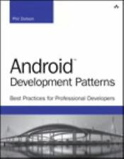 Android Development Patterns: Best Practices for Professional Developers 1/e