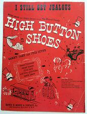 Broadway Musical Sheet Music I Still Get Jealous High Button Shoes Cahn Styne