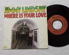 "Jimmy LINDSAY Where is your love FRENCH 7"" 45 w/PS RCA/GEM PB 9422 (1980) EX"