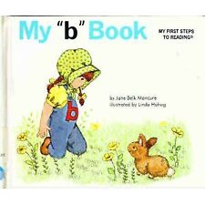 "My ""b"" book (My first steps to reading)"