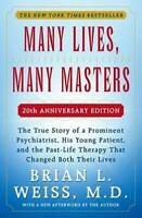 Many Lives, Many Masters: The True Story of a Prominent Psychiatrist, His - GOOD