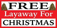 "Free Layaway For Christmas Vinyl Banner Sign- 24"", 36"", 48"", 60"" - Holiday, Xmas"