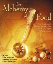 The Alchemy of Food,Eckart Witzigmann, Peter Schleicher,New Book mon0000096818