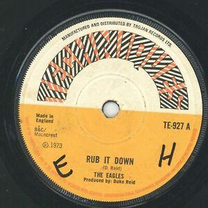 """ RUB IT DOWN. "" the eagles. TECHNIQUES 7in 1973."