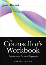 The Counsellor's Workbook: Developing a Personal Approach, Good Condition Book,