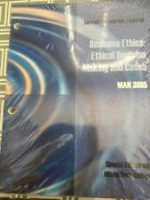 Business Ethics Ethical Decision Making And Cases MAN 3065 Miami Dade Ferrell