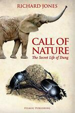 Call of Nature: The Secret Life of Dung by Richard Jones | Hardcover Book | 9781
