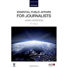 Essential Public Affairs for Journalists by Morrison, James | Paperback Book | 9