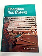 Livre - La Pêche -1974 fiberglass rod making