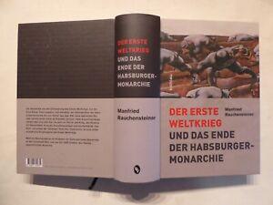 Buch, Der Erste Weltkrieg und das Ende der Habsburger - Monarchie, Böhlau 2013