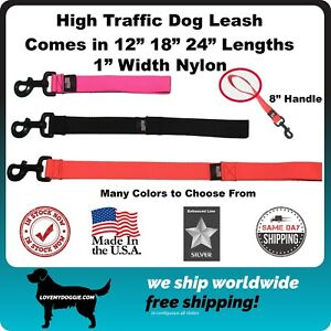 """Short Dog Leash High Traffic MADE IN THE USA 12"""" 18"""" 24"""" Many Colors 1"""" Width"""
