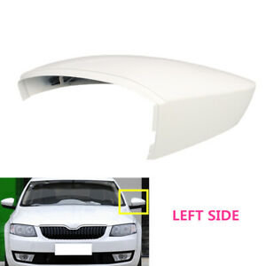Fit For Skoda Octavia 2013-18 Left Side Rearview Wing Mirror Cover White Casing