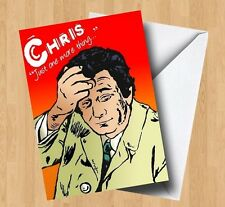 Personalised Columbo Inspired Birthday Card