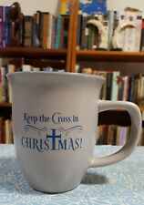 """Keep The Cross in ChrisTmas"" coffee mug with Titus 3:4-5 proverb 12oz"
