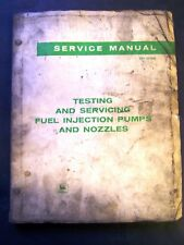 John Deere Testing and Servicing Fuel Injection Pumps and Nozzles Service Manual