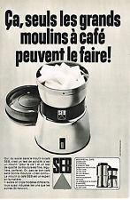PUBLICITE   1971   SEB    moulin à café