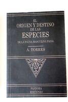 El origen y destino de las especies de la fauna masculina paisa