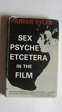 19/1/168 Parker Tyler - Sex, Psyche, Etcetera in the Film - Hardcover 1969