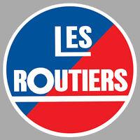 LES ROUTIERS SONT SYMPAS CAMION TRUCK 9cm AUTOCOLLANT STICKER RA119