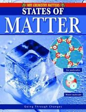 States of Matter [Why Chemistry Matters]