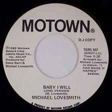 MICHAEL LOVESMITH: Baby I Will US Motown DJ Promo 1685 MF 45 NM- Soul