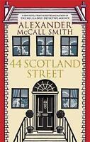 44 Scotland Street, Alexander McCall Smith, New condition, Book