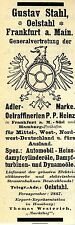 Gustav Stahl Frankfurt/M. ÖLSTAHL ADLER-MARKE Historische Reklame 1908