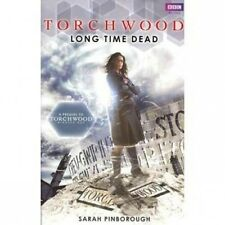 Torchwood Novel Long Time Dead SC MINT Miracle Day Prequal