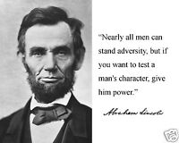 """Abraham Lincoln """"man's character"""" Autograph Quote 8 x 10 Photo Picture #wc2"""