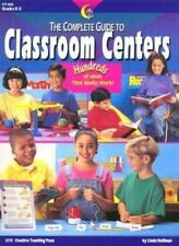 The Complete Guide to Classroom Centers : Teacher Resource Books & Planners NEW!