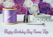 Personalised Sewing Needlework Craft Birthday Card + blank textured insert  A5