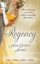 Regency High-Society Affairs: Beloved Virago / Lord... by Ashley, Anne Paperback