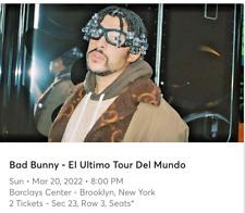 2 Tickets Bad Bunny Ultimo Tour del Mundo Barclays Center, Brooklyn,NY 3/20/2022