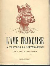 L'âme française à travers la littérature Bady et Chevalier édition Marguerat