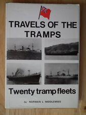 Travels of the tramps, Twenty tramp Fleets, Volume 1 - Middlemiss