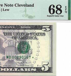 2013 $5 CLEVELAND * STAR * 🌟 FRN, PMG SUPERB GEM UNCIRCULATED 68 EPQ BANKNOTE