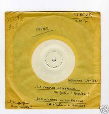 45 RPM SP GERMAINE MONTERO LA CHANSON DE MARIANNE TEST PRESSING