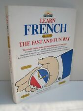 Learn French The Fast And Fun Way by Elisabeth Leete