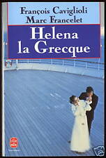 LIVRE DE POCHE..HELENA LA GRECQUE..Roman