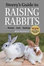 Storey's Guide to Raising Rabbits: Breeds, Care, Housing (Paperback or Softback)