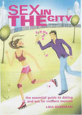 Sex in the City: The Essential Guide to Dating and Sex for Modern Women, Sussman