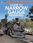 Kalmbach 12490 Guide to Narrow Gauge Modeling New Free Shipping