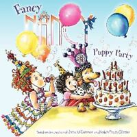 Fancy Nancy: Puppy Party by O'Connor, Jane , Paperback